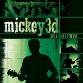 Live À Saint-Etienne by Mickey 3D