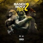 Bando Boyz Free 2 de Kidd Keo