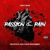 Passion & Pain by Travis