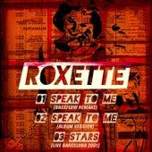 Speak to Me von Roxette