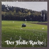 Der Holle Rache by Various Artists