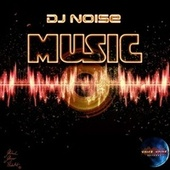Music by DJ Noise