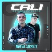 Mueva Cachete von Cali Guaracumbiero & Dj Luis Nieto