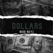 Dollars (Remix) de Woo Reyz