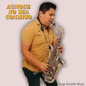 Aunque No Sea Conmigo (Versión instrumental) de Hugo Guzman Music