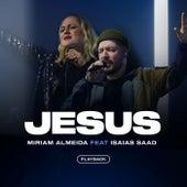 Jesus (Playback) de Miriam Almeida