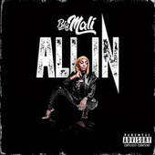 All In by Big Mali