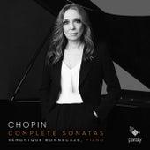 Chopin: Complete Sonatas de Veronique Bonnecaze