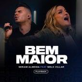 Bem Maior (Playback) de Miriam Almeida