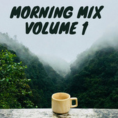 Morning Mix Volume 1 fra Various Artists