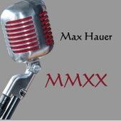 Mmxx by Max Hauer