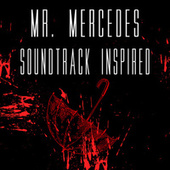 Mr. Mercedes (Soundtrack Inspired) by Various Artists