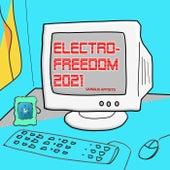 Electro-Freedom 2021 von Various Artists