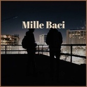Mille Baci by Various Artists
