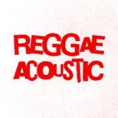 Reggae Acoustic de Various Artists