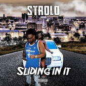 Sliding In It by Strolo