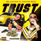 Trust von Big JayFool