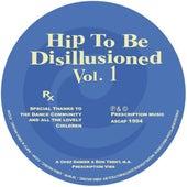 Hip To Be Disillusioned Vol. 1 von Chez Damier