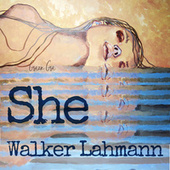 She von Walker Lahmann
