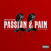 Passion & Pain II by Travis