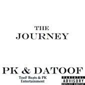 The Journey von PK & DaTooF
