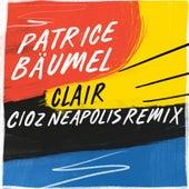 Clair (Cioz Neapolis Remix) by Patrice Bäumel