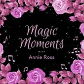 Magic Moments with Annie Ross by Hugh Bryant