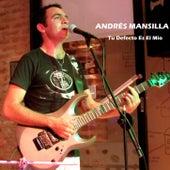 Tu defecto es el mio de Andrés Mansilla