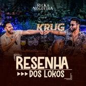 Resenha dos Lokos (Ao Vivo) de Rick & Nogueira