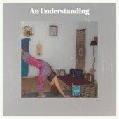 An Understanding by Various Artists