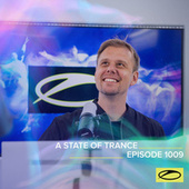 ASOT 1009 - A State Of Trance Episode 1009 by Armin Van Buuren