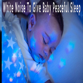White Noise To Give Baby Peaceful Sleep by Color Noise Therapy