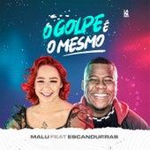 O Golpe É o Mesmo (feat. Filipe Escandurras) de Malú