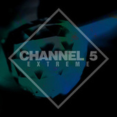 Extreme (The Album) von Channel 5