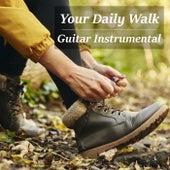 Your Daily Walk Guitar Instrumental von Antonio Paravarno