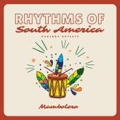 Mambolero (Rhythms of South America) de Various Artists