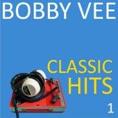 Classic Hits, Vol. 1 von Bobby Vee