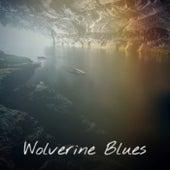 Wolverine Blues von Various Artists