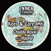 Keep & Care RMX von Chaddy Royal
