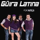 A la inversa von Güira Latina