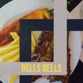 Bells Bells by Various Artists