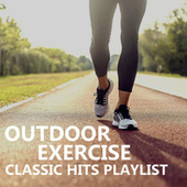 Outdoor Exercise Classic Hits Playlist de Various Artists