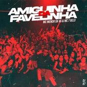Amiguinha da Favelinha by MC Menor da VG