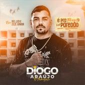 Pra Tocar no Paredão by Diogo Araújo