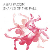 Shapes of the Fall de Piers Faccini