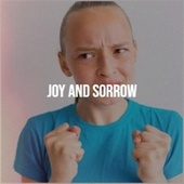 Joy and Sorrow by Various Artists
