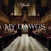 My Dawgs de Glisenti