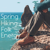 Spring Hiking Folk Energy de Various Artists