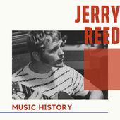 Jerry Reed - Music History von Jerry Reed