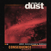 Consequence (25th Anniversary Mix) (Instrumental) by Circle of Dust